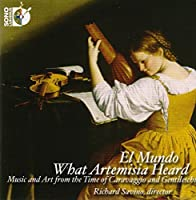 What Artemisia Heard [El Mundo, Richard Savino] [SONO LUMINUS: DSL-92195] by El Mundo