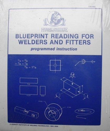 BLUEPRINT READING FOR WELDERS & FITTERS- PROGRAMMED INSTRUCTION