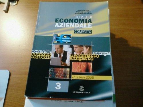 Corso di economia aziendale compatto. Per le Scuole superiori: 3