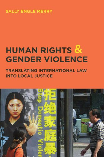 Compare Textbook Prices for Human Rights and Gender Violence: Translating International Law into Local Justice Chicago Series in Law and Society New edition Edition ISBN 9780226520742 by Merry, Sally Engle