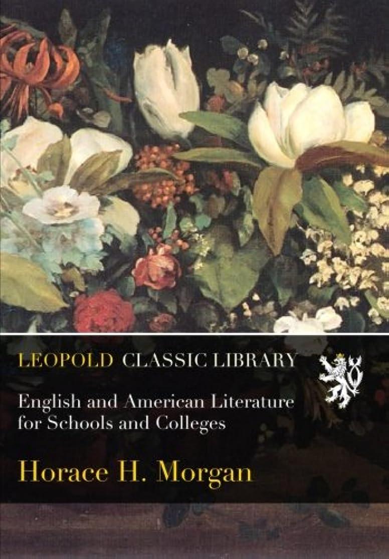 不安定な謝罪するソケットEnglish and American Literature for Schools and Colleges