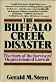 The Buffalo Creek Disaster: The Story of the Survivors' Unprecedented Lawsuit