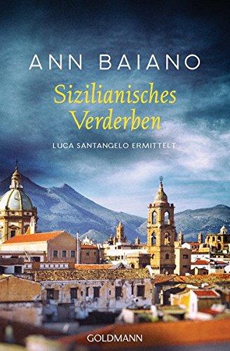 Sizilianisches Verderben: Luca Santangelo ermittelt 3