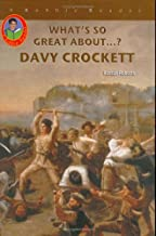 Davy Crockett (Robbie Readers) (What's So Great About?)