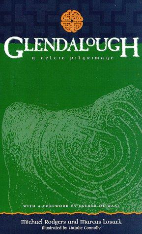 Glendalough: A Celtic Pilgrimage