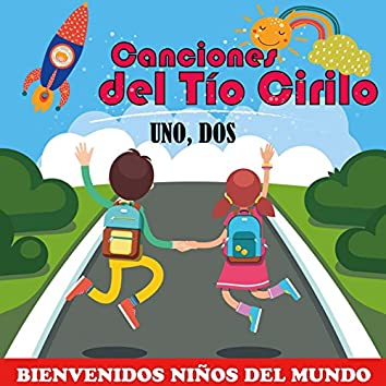 Uno, Dos (Bienvenidos Niños del Mundo)