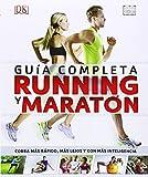Running Y Maratón. Guía Completa
