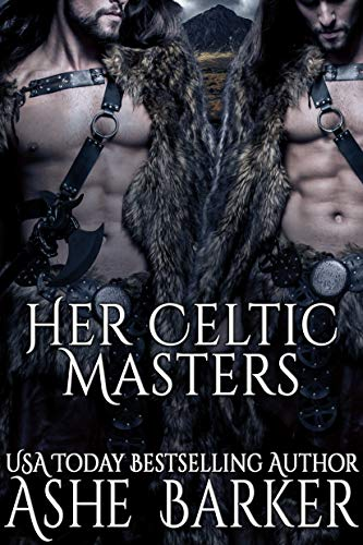 Her Celtic Masters (Conquered by the Viking)