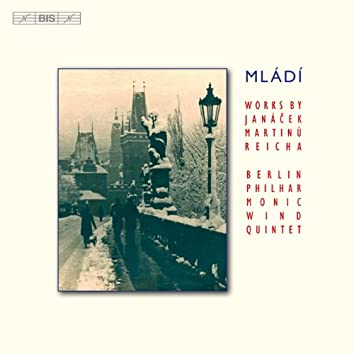 Mládí - Works by Janácek, Martinu and Reicha