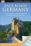 DK Eyewitness Back Roads Germany (Travel Guide)