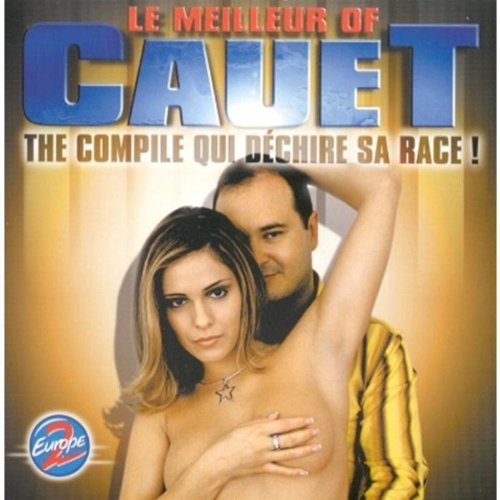 Le Meilleur Of Cauet (Nouvelle Version)