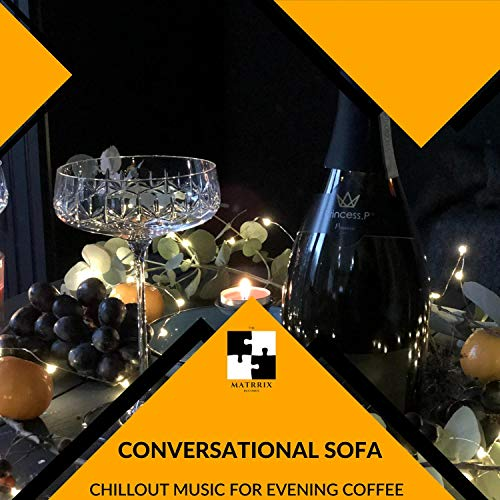 Conversational Sofa - Chillout Music For Evening Coffee