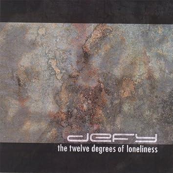 The Twelve Degrees of Loneliness