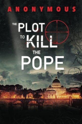 The Plot To Kill The Pope: (Red Mohawk & Bourbon Kid)