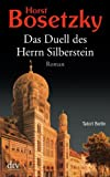 Horst Bosetzky: Das Duell des Herrn Silberstein