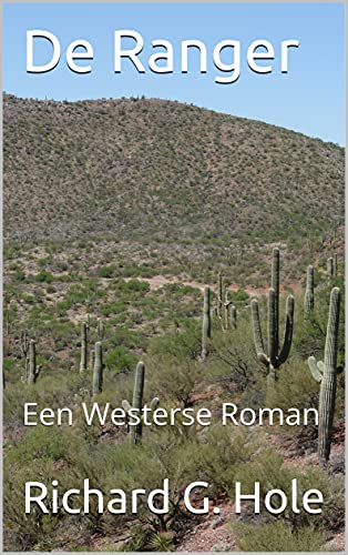 De Ranger: Een Westerse Roman (Dutch Edition)