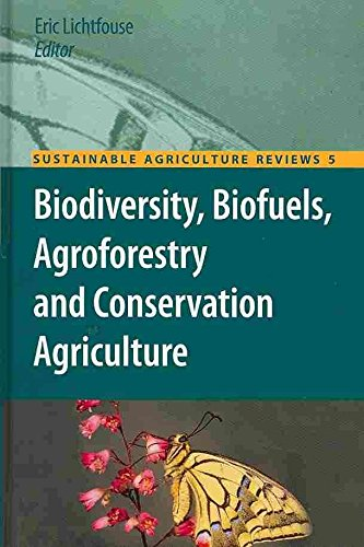 [(Biodiversity, Biofuels, Agroforestry and Conservation Agriculture)] [Edited by Eric Lichtfouse] published on (October, 2010)