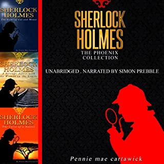 Sherlock Holmes: The Phoenix Collection - Three Sherlock Holmes Mysteries in One Book cover art