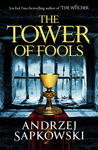 The Tower of Fools: From the bestselling author of THE WITCHER series comes a new fantasy (English Edition)