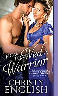 How to Wed a Warrior (Broadswords and Ballrooms Book 2)