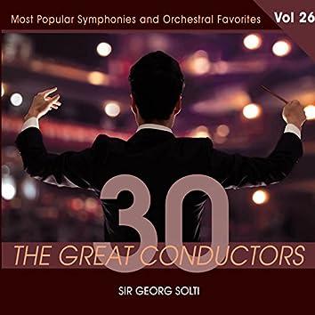 30 Great Conductors - Sir Georg Solti, Vol. 26
