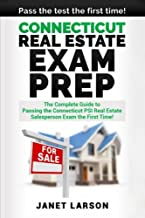 Connecticut Real Estate Exam Prep: The Complete Guide to Passing the Connecticut PSI Real Estate Salesperson License Exam the First Time!