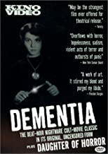Dementia/Daughter of Horror by Kino Video