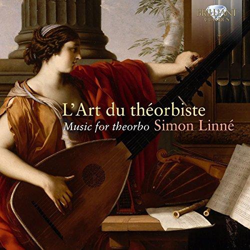 BARTOLOTTI, LE MOYNE, DE VISÉE: L'Art du Théorbiste, Music for Theorbo