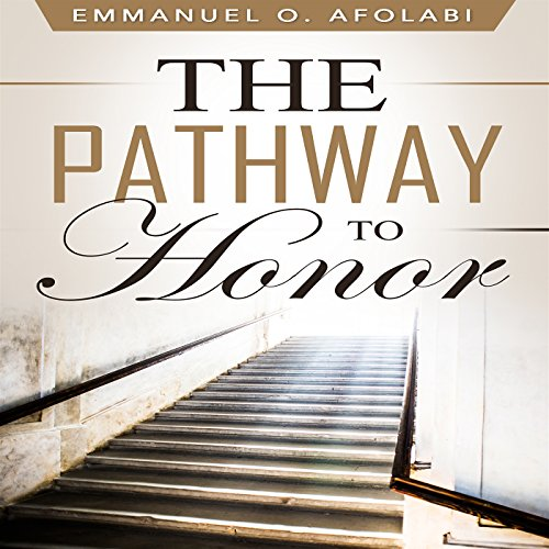 The Pathway to Honor audiobook cover art