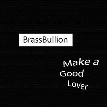 Make a Good Lover