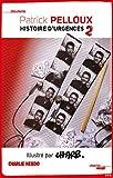 Histoire d'urgences - Tome 2 by Patrick Pelloux;Josiane Balasko(2010-05-20) - Le Cherche Midi - 01/01/2010