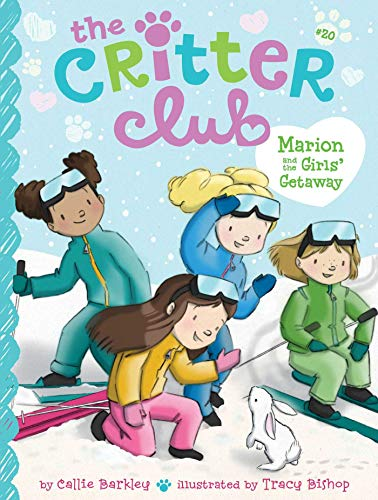 Marion and the Girls' Getaway (The Critter Club Book 20) (English Edition)