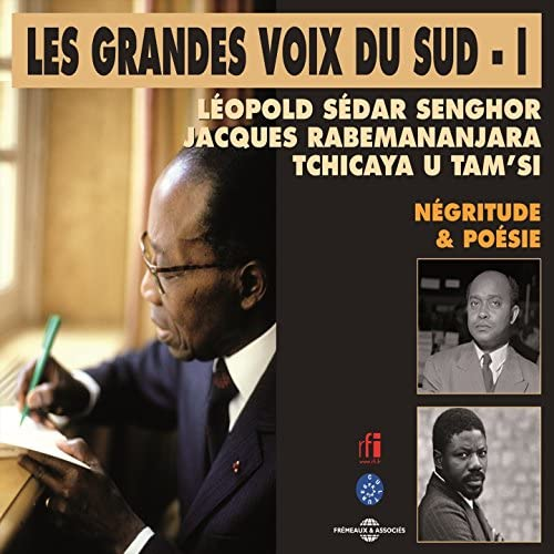 Léopold Sédar Senghor, Jacques Rabemananjara, Tchicaya U Tam'si