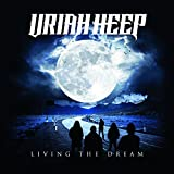 Uriah Heep: Living The Dream (Audio CD (Standard Version))