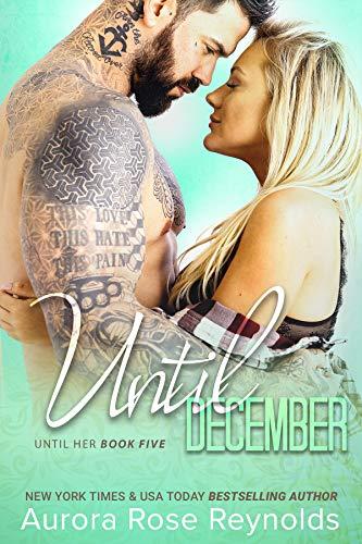 Until December: Until Her (Until Him/Her Book 8) (English Edition)