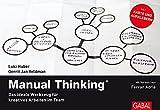 Manual Thinking: Das ideale Werkzeug für kreatives Arbeiten im Team (Dein Business) - Luki Huber