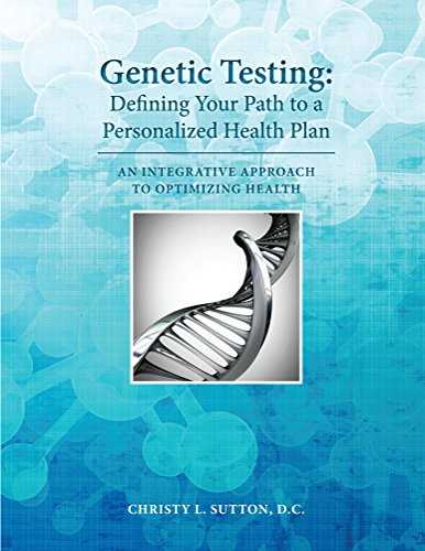 Genetic Testing: Defining Your Path to a Personalized Health...