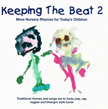 Keeping the Beat, Vol. 2 (More Nursery Rhymes for Today's Children)