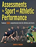 Assessments for Sport and Athletic Performance - David H. Fukuda