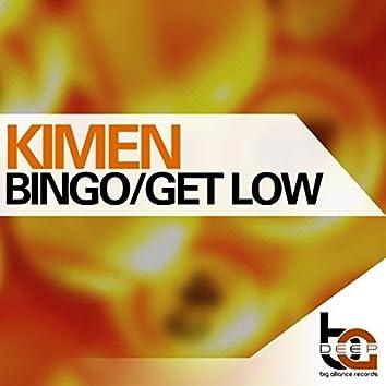 Bingo / Get Low