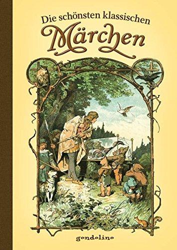 Die schönsten klassischen Märchen: Vorlesebuch und Geschenkbuch. Für 5,00 €.