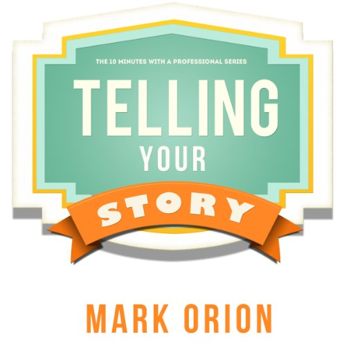 Telling Your Story audiobook cover art