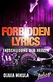 Forbidden Lyrics: Entscheidung der Herzen