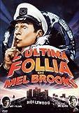 L'Ultima Follia Di Mel Brooks