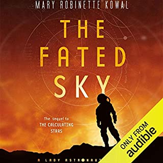 The Fated Sky     Lady Astronaut, Book 2              Auteur(s):                                                                                                                                 Mary Robinette Kowal                               Narrateur(s):                                                                                                                                 Mary Robinette Kowal                      Durée: 10 h et 14 min     13 évaluations     Au global 4,8