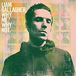 "Preorder Liam Gallaghers ""Why Me? Why Not"""