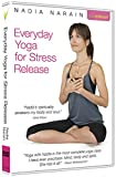 Everyday Yoga for Stress Release with Nadia Narain