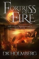Fortress of Fire 1516829395 Book Cover