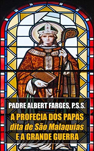 A Profecia dos Papas e a Grande Guerra