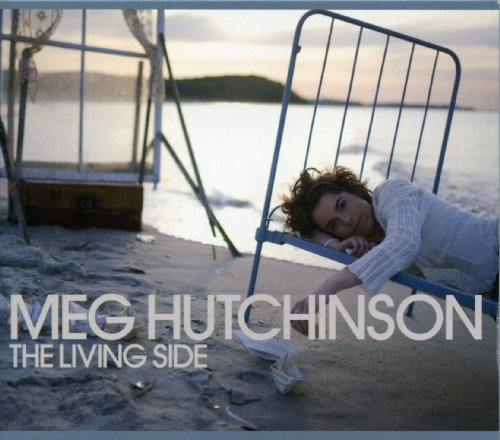 The Living Side by Meg Hutchinson (2010-02-09)